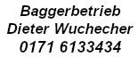Dieter Wucherer, Baggerbetrieb