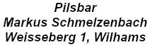 Pilsbar Wilhams, Markus Schmelzenbach